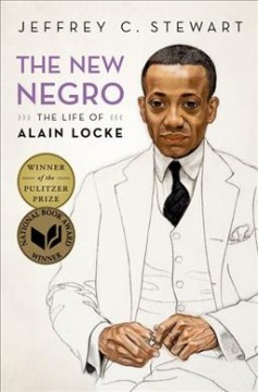 The new Negro : the life of Alain Locke book cover