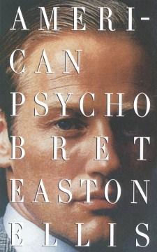 American psycho : a novel book cover