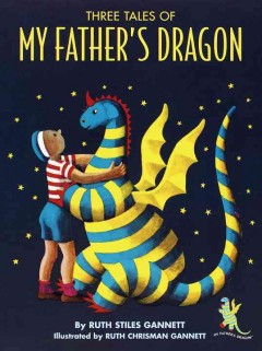 Three tales of my father's dragon book cover