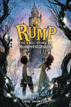 Catalog record for Rump : the true story of Rumpelstiltskin