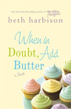 When in doubt, add butter book cover