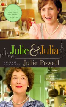 Julie and Julia : my year of cooking dangerously book cover