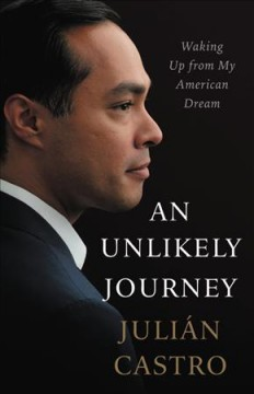 An unlikely journey : waking up from my American dream book cover
