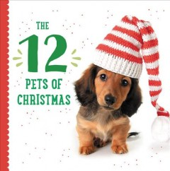 The 12 pets of Christmas book cover