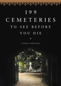 199 cemeteries to see before you die book cover