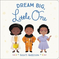 Dream big, little one book cover