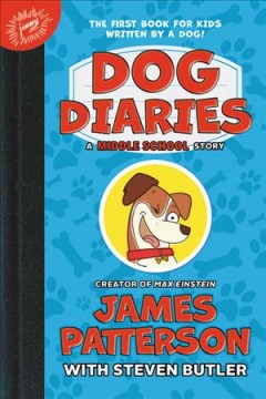 Dog diaries : a middle school story book cover
