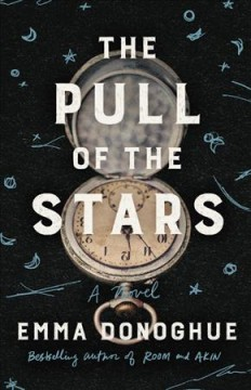 The pull of the stars : a novel book cover