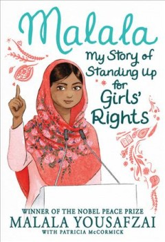 Malala : my story of standing up for girls' rights book cover
