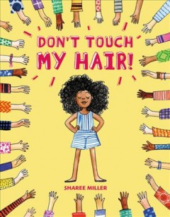 Don't touch my hair! book cover