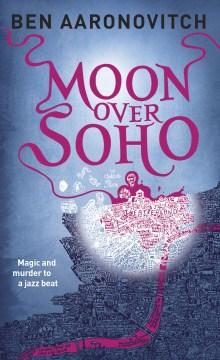 Moon over Soho book cover