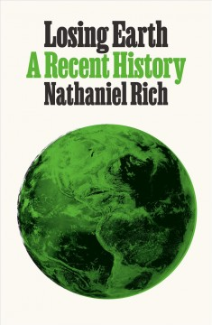 Losing Earth : a recent history book cover