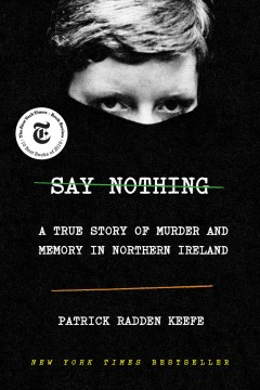 Say nothing : a true story of murder and memory in Northern Ireland book cover