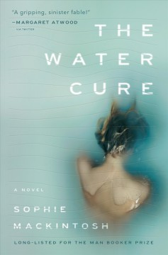The water cure : a novel book cover