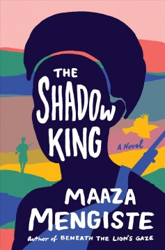 The shadow king : a novel book cover