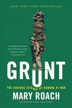 Catalog record for Grunt : the curious science of humans at war