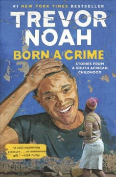 Born a crime : stories from a South African childhood book cover