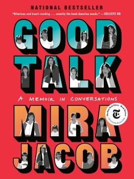 Good talk : a memoir in conversations book cover