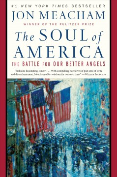 The soul of America : the battle for our better angels book cover