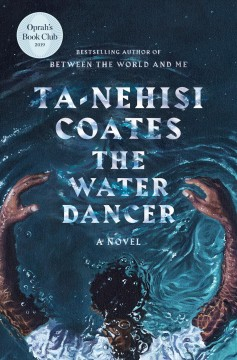 The water dancer : a novel book cover