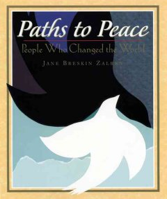 Catalog record for Paths to peace : people who changed the world