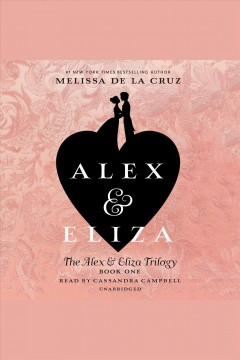 Alex & Eliza : a love story book cover