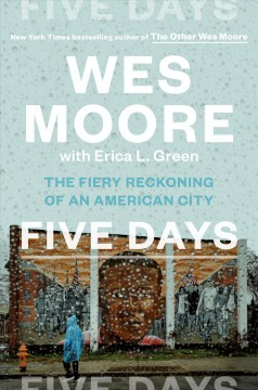 Five days : the fiery reckoning of an American city book cover