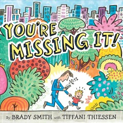 You're missing it! book cover