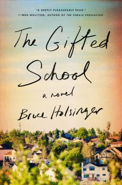 The gifted school : a novel book cover