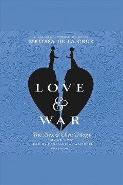 Love & war : an Alex & Eliza story book cover
