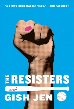 The resisters : a novel book cover