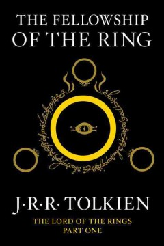 The fellowship of the ring: being the first part of The lord of the rings book cover