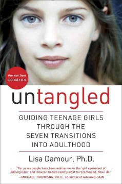 Untangled : guiding teenage girls through the seven transitions into adulthood book cover