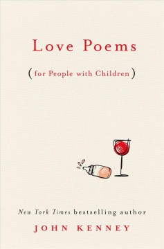 Love poems : (for people with children) book cover