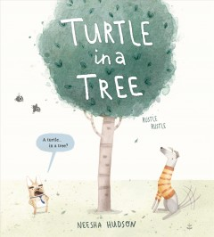 Catalog record for Turtle in a Tree.
