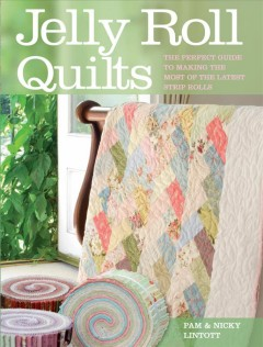 Jelly roll quilts in a weekend : 15 quick and easy quilt patterns book cover