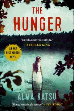 The hunger : a novel book cover