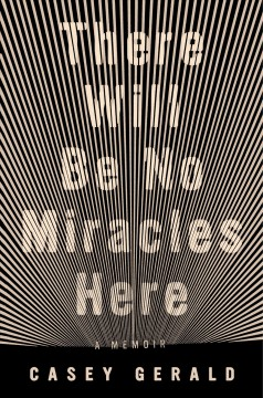 There will be no miracles here book cover