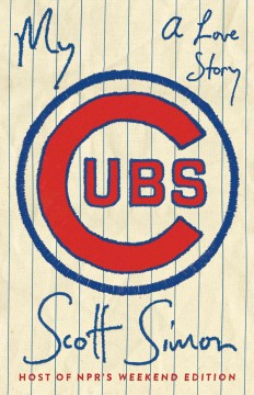 My Cubs : a love story book cover