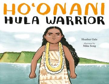 Catalog record for Ho'onani : hula warrior