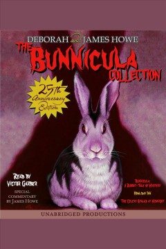The Bunnicula collection. Books 1-3 book cover