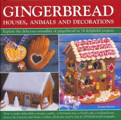 Gingerbread : houses, animals and decorations book cover