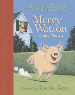 Mercy Watson to the rescue book cover