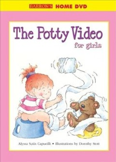 The potty movie for girls : starring Hannah book cover
