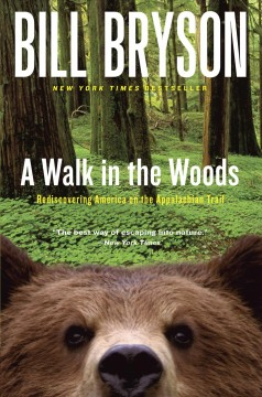 A walk in the woods : rediscovering America on the Appalachian Trail book cover