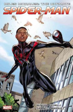 Miles Morales : the ultimate Spider-Man : Ultimate collection book cover