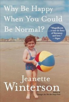 Why be happy when you could be normal? book cover