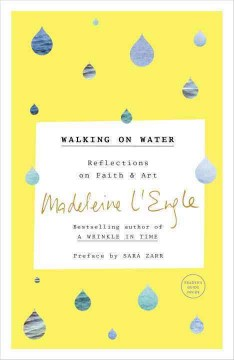 Walking on water : reflections on faith & art book cover