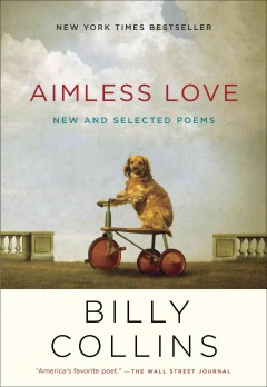 Aimless love : new and selected poems book cover