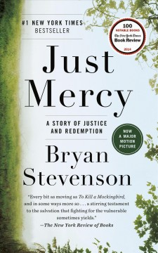 Just mercy : a story of justice and redemption book cover